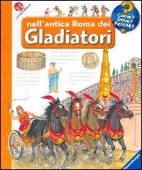 NELL'ANTICA ROMA DEI GLADIATORI di Andrea Erne
