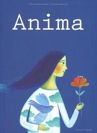 ANIMA di Maria Loretta Giraldo, Nicoletta Bertelle