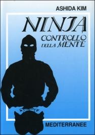 NINJA - CONTROLLO DELLA MENTE di Ashida Kim