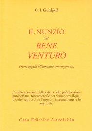 IL NUNZIO DEL BENE VENTURO di Georges I. Gurdjieff