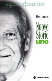 NUOVE STORIE - UNO di Bert Hellinger