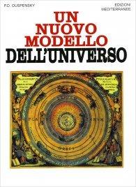 UN NUOVO MODELLO DELL'UNIVERSO di P.D. Ouspensky