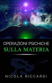 OPERAZIONI PSICHICHE SULLA MATERIA (EBOOK) di Nicola Riccardi