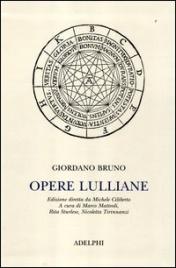 OPERE LULLIANE di Giordano Bruno
