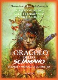 L'ORACOLO DELLO SCIAMANO 64 carte + manuale in cofanetto di Alberto Villoldo, Colette Baron Reid, Marcela Lobos