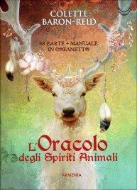 L'ORACOLO DEGLI SPIRITI ANIMALI Contiene 68 carte degli Spiriti della Natura con la guida esplicativa per interpretarne il responso di Colette Baron Reid