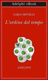 L'ORDINE DEL TEMPO di Carlo Rovelli