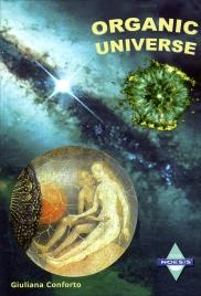 ORGANIC UNIVERSE Versione Inglese di Giuliana Conforto