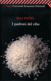 I PADRONI DEL CIBO di Raj Patel