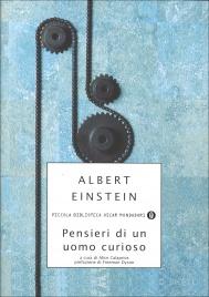 PENSIERI DI UN UOMO CURIOSO di Albert Einstein