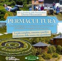 PERMACULTURA (EBOOK) Principi e percorsi oltre la sostenibilità di David Holmgren