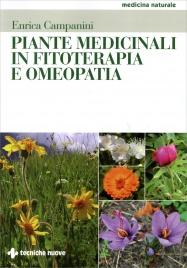 PIANTE MEDICINALI IN FITOTERAPIA E OMEOPATIA di Enrica Campanini