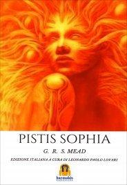 PISTIS SOPHIA di G.R.S. Mead