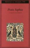 PISTIS SOPHIA di Luigi Moraldi