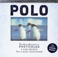 POLO Un libro illustrato in Photicular® di Dan Kainen, Carol Kaufmann
