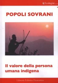 POPOLI SOVRANI Il valore della persona umana indigena
