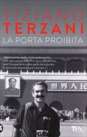 LA PORTA PROIBITA - POCKET di Tiziano Terzani