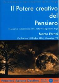 IL POTERE CREATIVO DEL PENSIERO Conferenza 10 Ottobre 2004 - Mp3