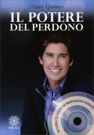 IL POTERE DEL PERDONO - CON CD AUDIO INCLUSO di Gary Quinn