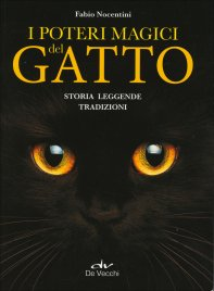 I POTERI MAGICI DEL GATTO Storia, leggende, tradizioni di Fabio Nocentini