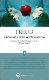 PSICOANALISI DELLA SOCIETà MODERNA (EBOOK) di Sigmund Freud