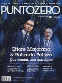 PUNTOZERO N.6 - LUGLIO-SETTEMBRE 2017 Attualità - Salute e Benessere - Scienza e Tecnologia