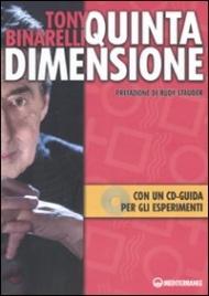 QUINTA DIMENSIONE Con un CD guida per gli esperimenti di Tony Binarelli
