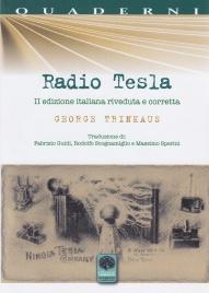 RADIO TESLA Traduzione di R. Scognamiglio, F. Guidi, M. Sperini di George Trinkaus, Nikola Tesla