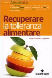 RECUPERARE LA TOLLERANZA ALIMENTARE di Attilio Speciani