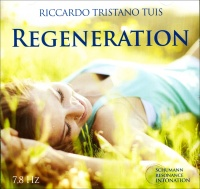 REGENERATION Schumann Resonance Intonation 7,8Hz di Riccardo Tristano Tuis
