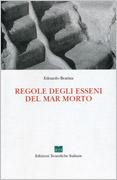 REGOLE DEGLI ESSENI DEL MAR MORTO di Edoardo Bratina