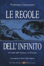 LE REGOLE DELL'INFINITO Ai limiti dell'assenza c'è l'essenza di Francesco Giacovazzo
