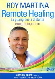 REMOTE HEALING - CORSO COMPLETO CON 6 DVD E 1 CD MP3 La Guarigione a Distanza - My Life University di Roy Martina