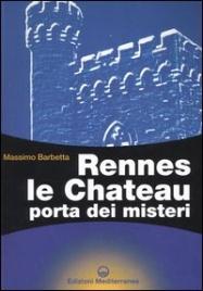 RENNES LE CHATEAU PORTA DEI MISTERI di Massimo Barbetta