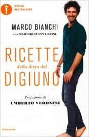 RICETTE DELLA DIETA DEL DIGIUNO di Marco Bianchi, Maria Giovanna Luini