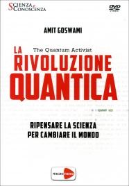 LA RIVOLUZIONE QUANTICA - THE QUANTUM ACTIVIST - DOCUMENTARIO IN Ripensare la scienza per cambiare il mondo di Amit Goswami
