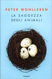 LA SAGGEZZA DEGLI ANIMALI di Peter Wohlleben