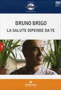 LA SALUTE DIPENDE DA TE - VIDEOCORSO IN di Bruno Brigo
