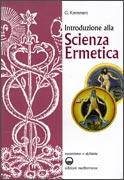 INTRODUZIONE ALLA SCIENZA ERMETICA di Giuliano Kremmerz