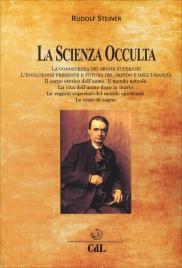 LA SCIENZA OCCULTA La conoscenza dei mondi superiori di Rudolf Steiner