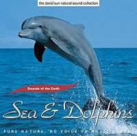 SEA & DOLPHINS di The David Sun Natural Sound Collection