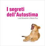 I SEGRETI DELL'AUTOSTIMA - AUDIOCORSO di Lucia Giovannini, Nicola Riva