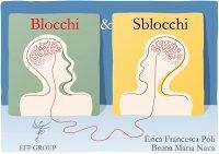 BLOCCHI E SBLOCCHI (VIDEOCORSO DIGITALE) di Erica Francesca Poli, Bruna Nava