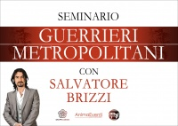GUERRIERI METROPOLITANI (VIDEO SEMINARIO) di Salvatore Brizzi