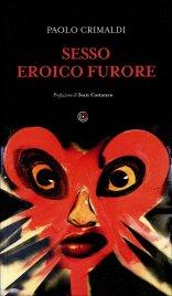 SESSO EROICO FURORE di Paolo Crimaldi