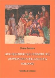 UNO SGUARDO SUL DESTINO DEL MOVIMENTO DELLA SCUOLA WALDORF di Frans Lutters