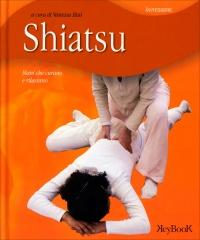 SHIATSU - MANI CHE CURANO E RILASSANO di Vanessa Bini