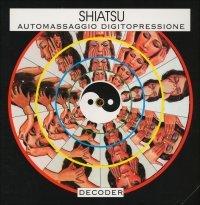 DECODER - SHIATSU Automassaggio e digitopressione