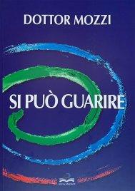 SI PUò GUARIRE di Piero Mozzi