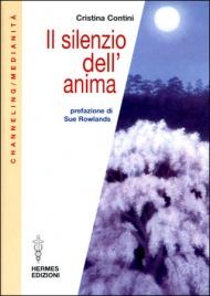 IL SILENZIO DELL'ANIMA di Cristina Contini